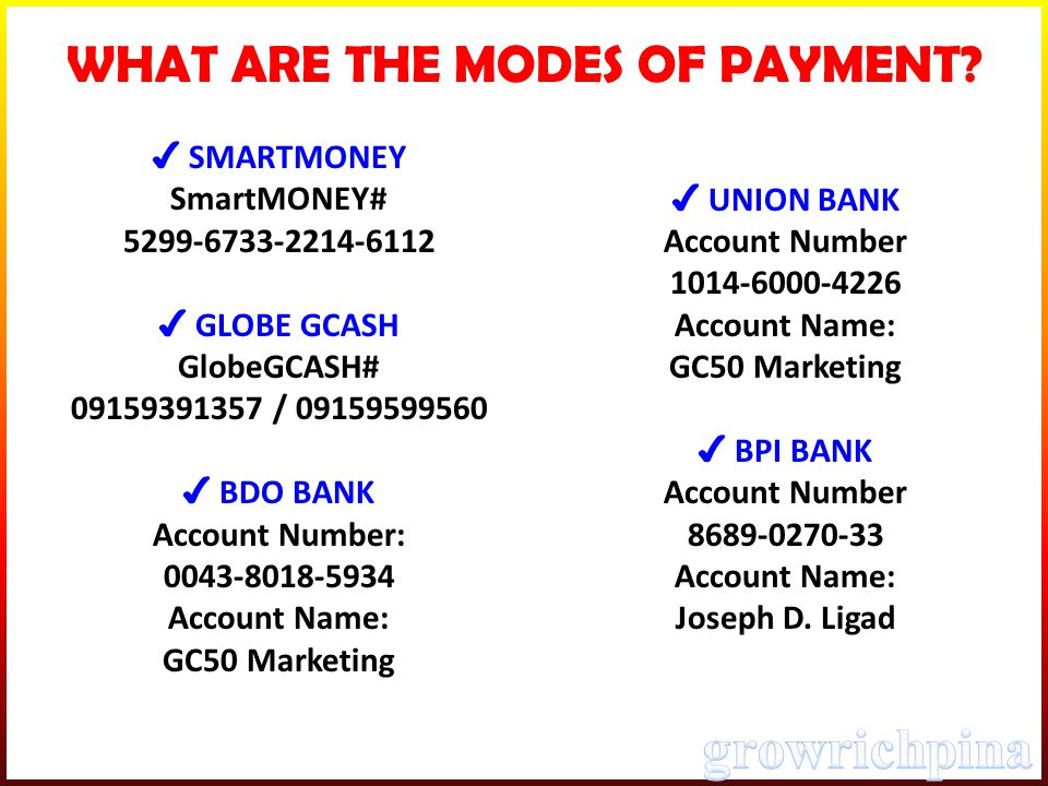 WHAT ARE THE MODES OF PAYMENT.