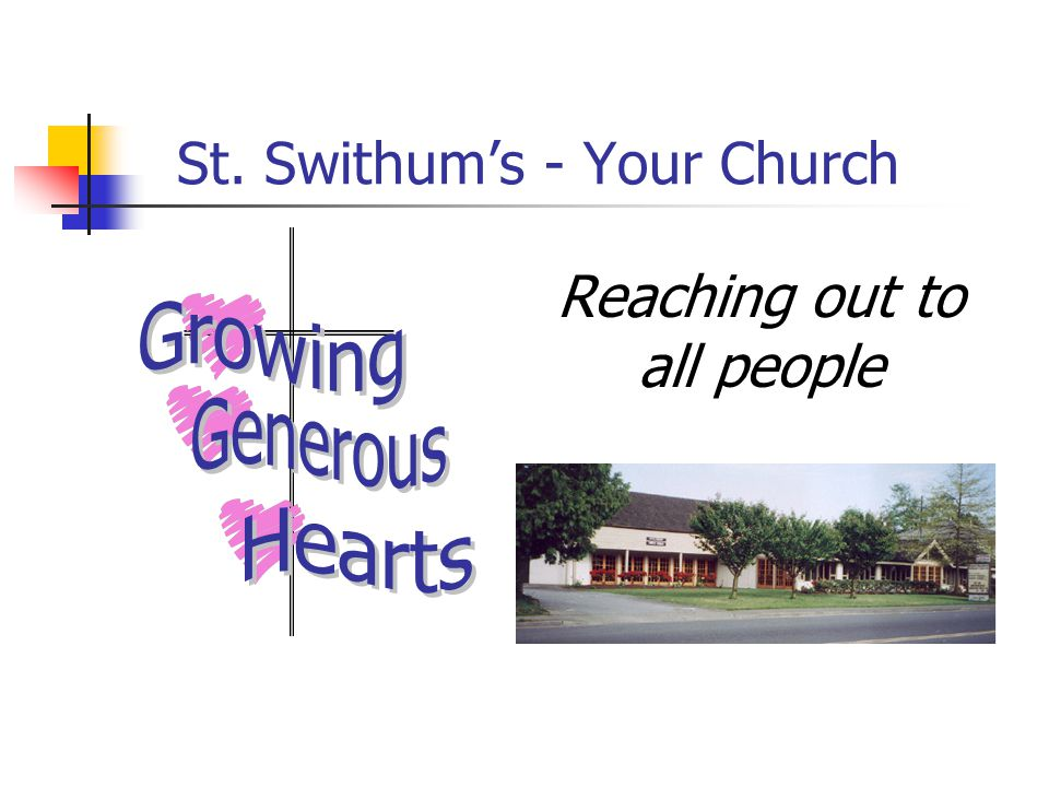 St. Swithum's - Your Church Reaching out to all people