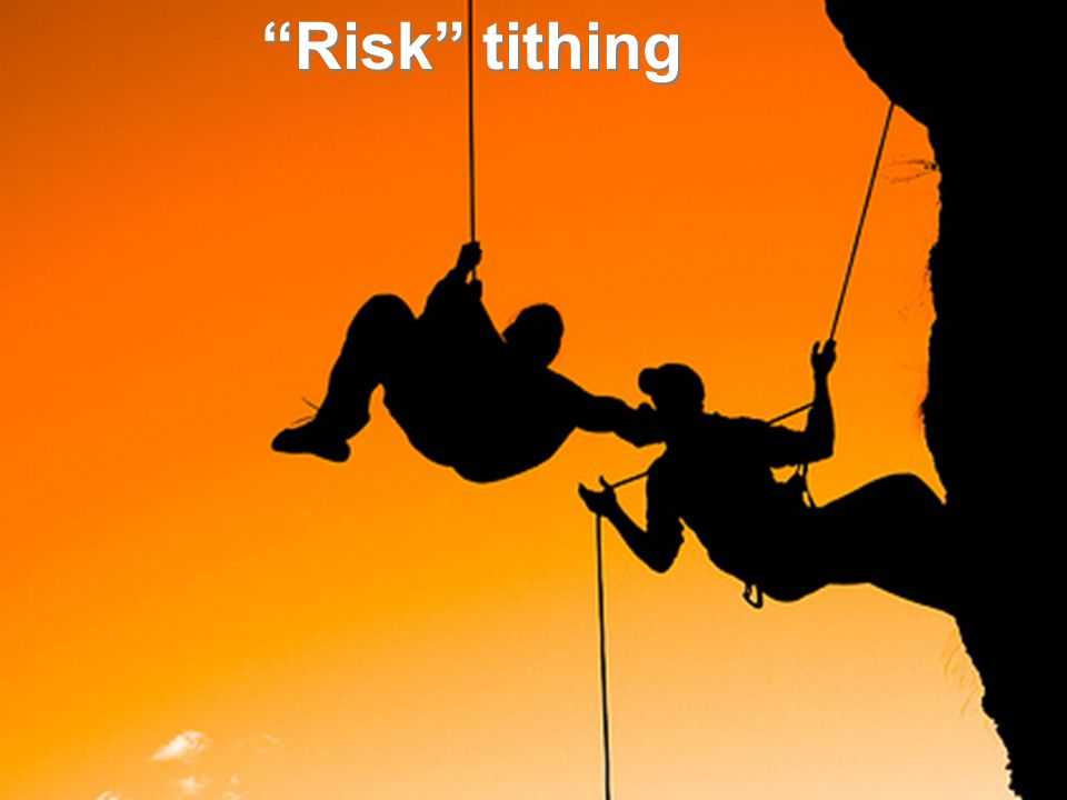 """Risk"" tithing"