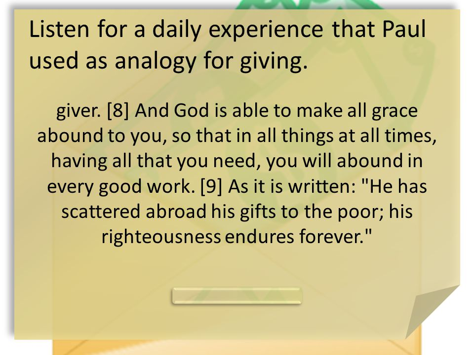 Listen for a daily experience that Paul used as analogy for giving.