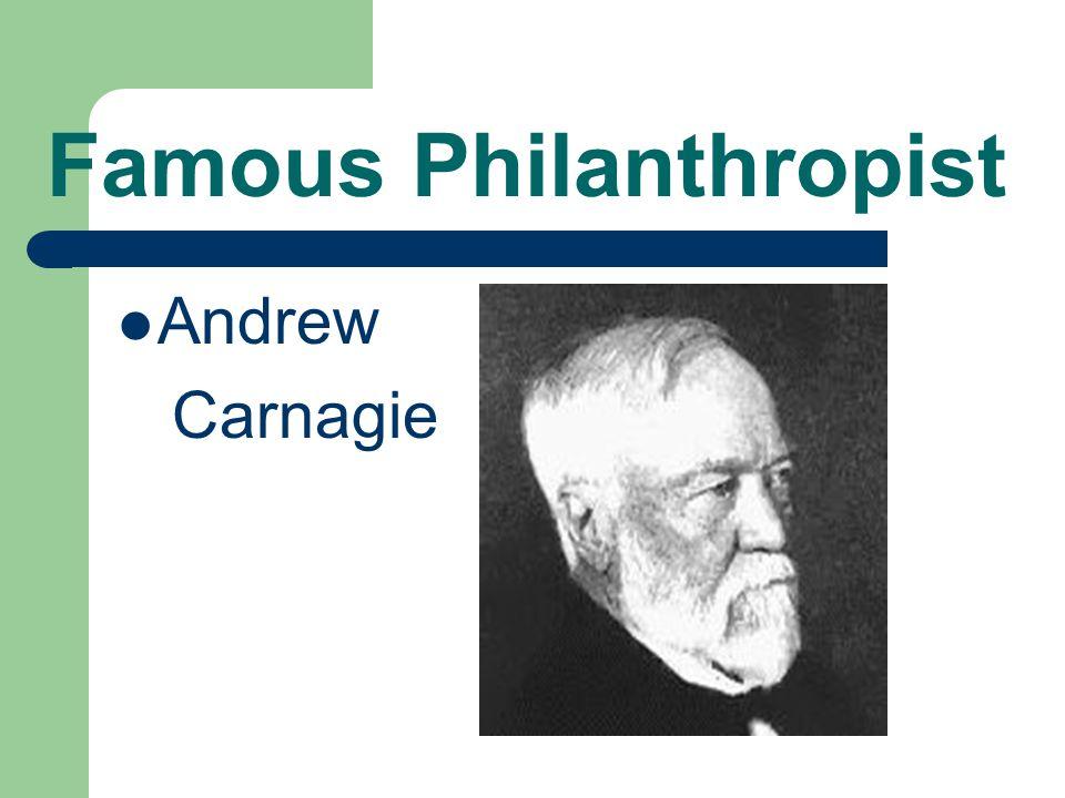 Famous Philanthropist Andrew Carnagie