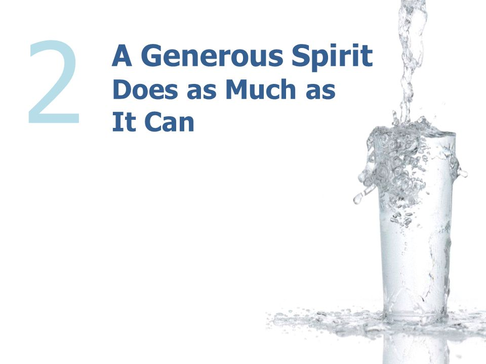 A Generous Spirit Does as Much as It Can 2