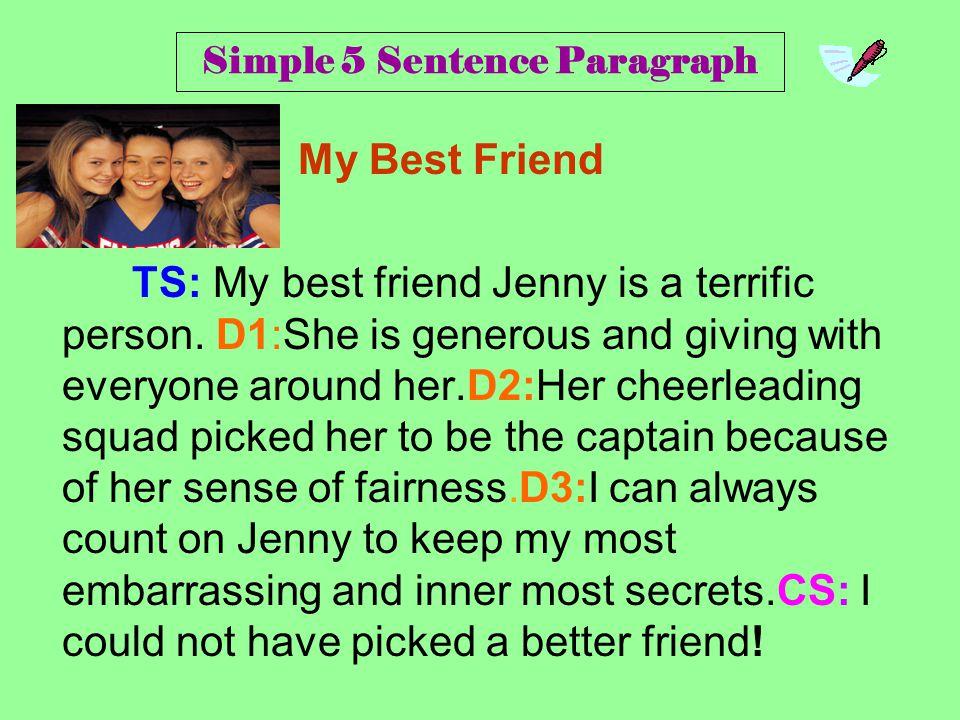 My Best Friend My best friend Jenny is a terrific person.