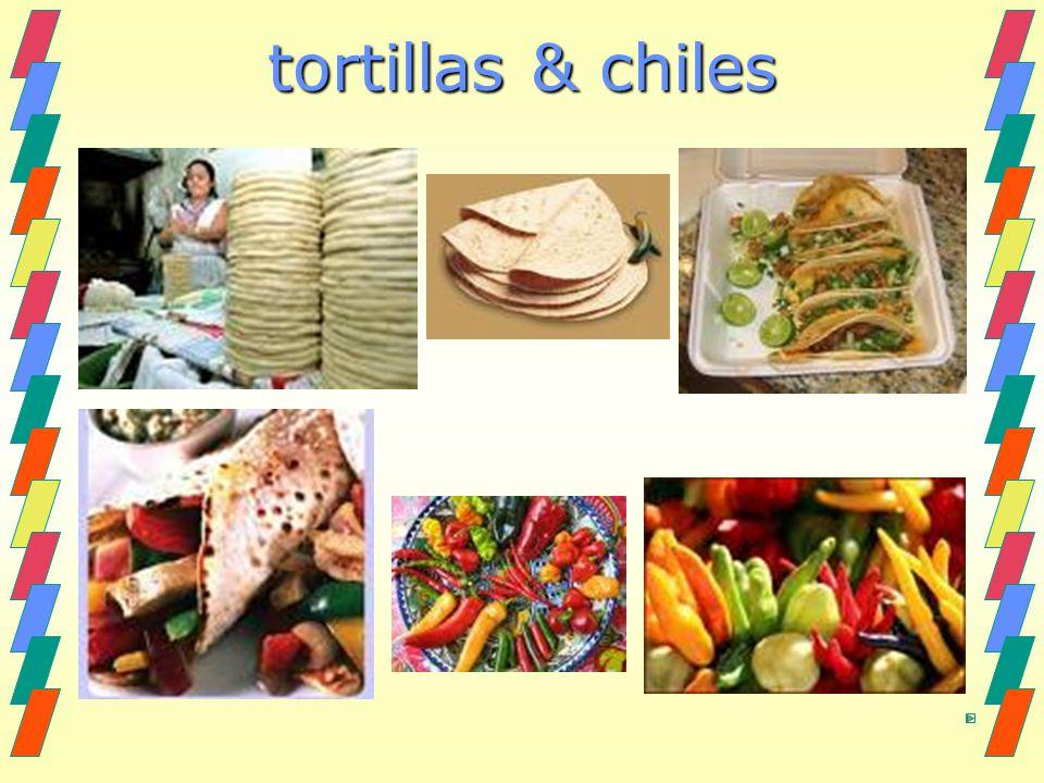 tortillas & chiles