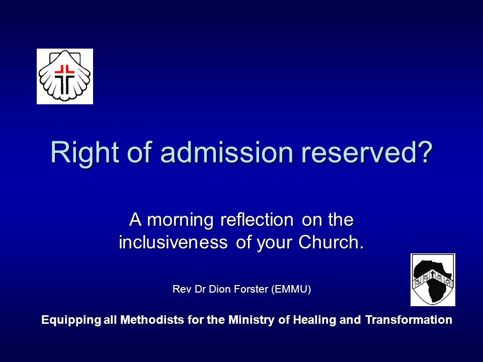 Right of admission reserved. A morning reflection on the inclusiveness of your Church.
