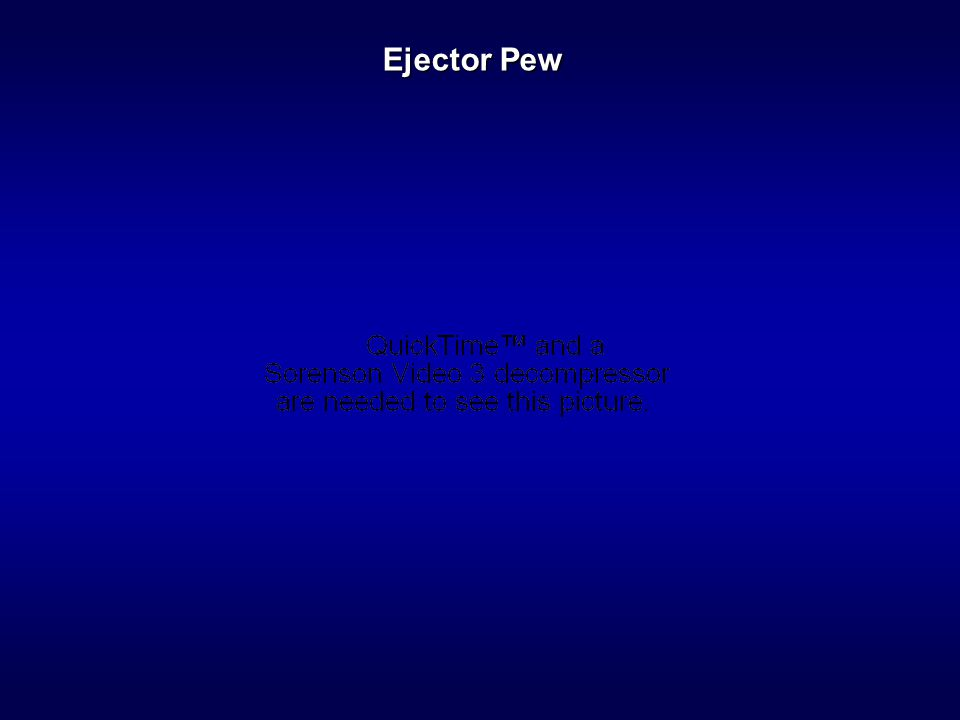 Ejector Pew