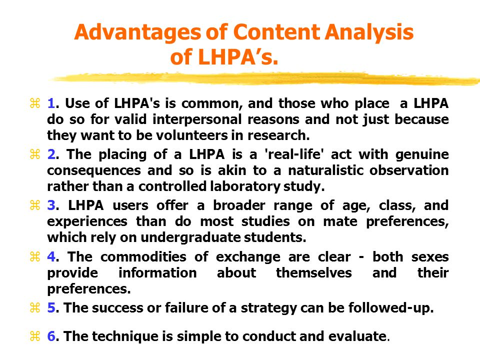 Advantages of Content Analysis of LHPA's. z1.