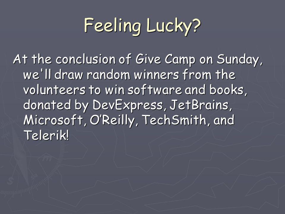 Feeling Lucky.