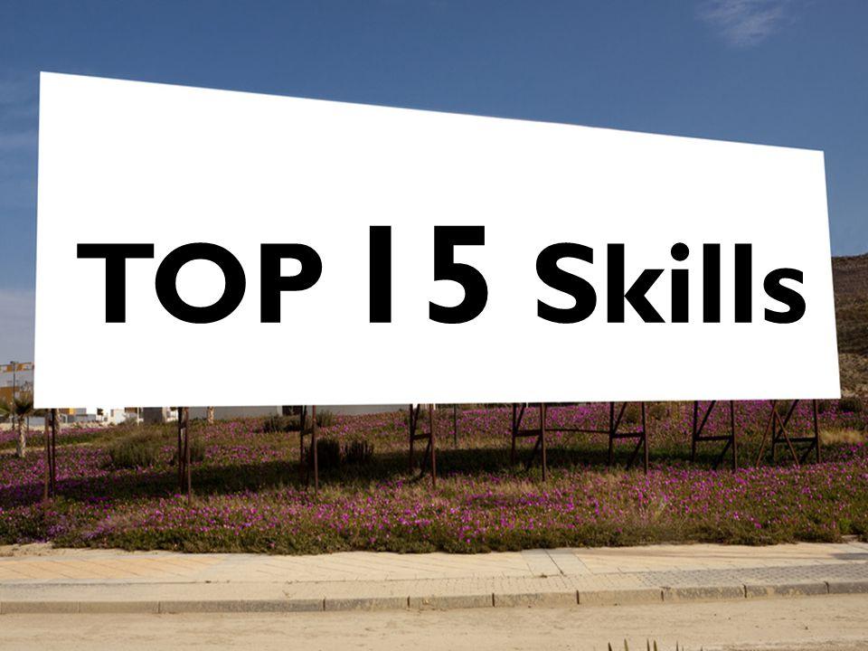 TOP 15 Skills