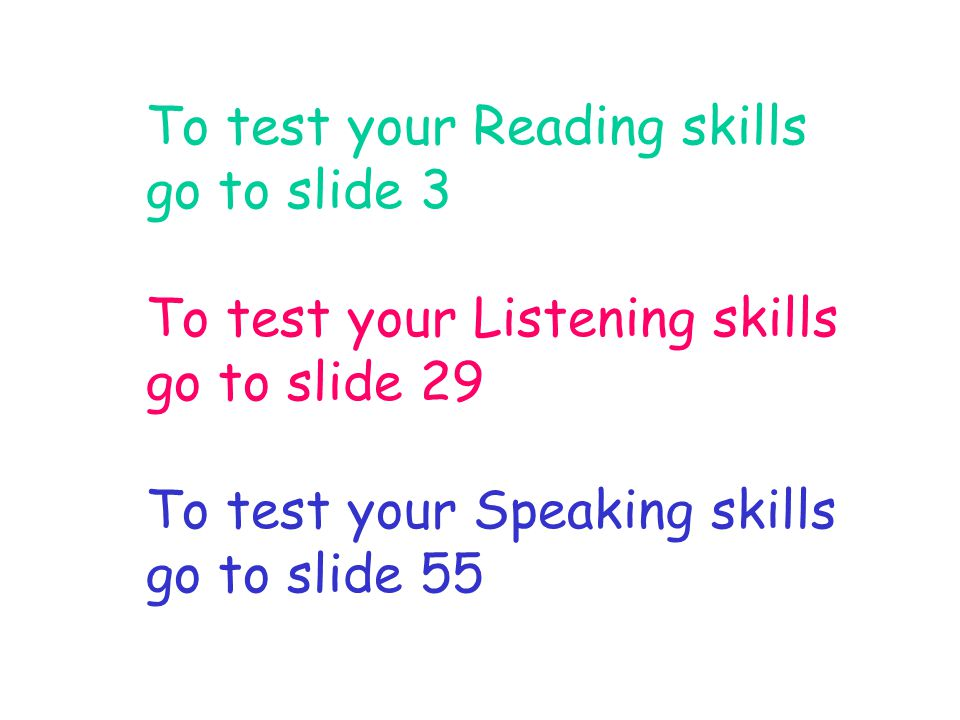 TEST YOUR READING SKILLS Read an adjective.