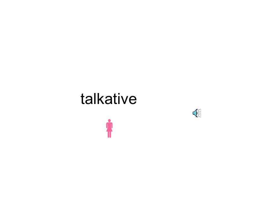 talkative 
