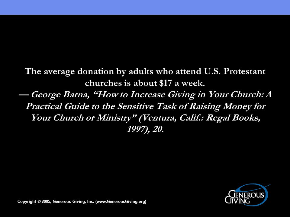 Copyright © 2005, Generous Giving, Inc.