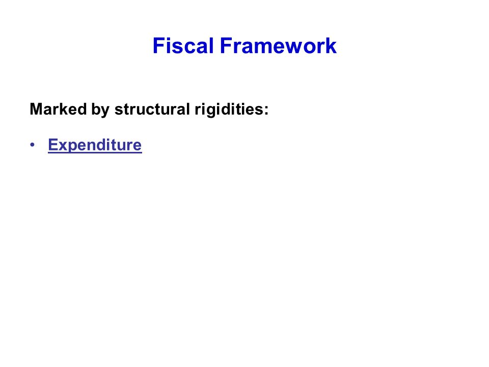 Fiscal Framework Marked by structural rigidities: Expenditure