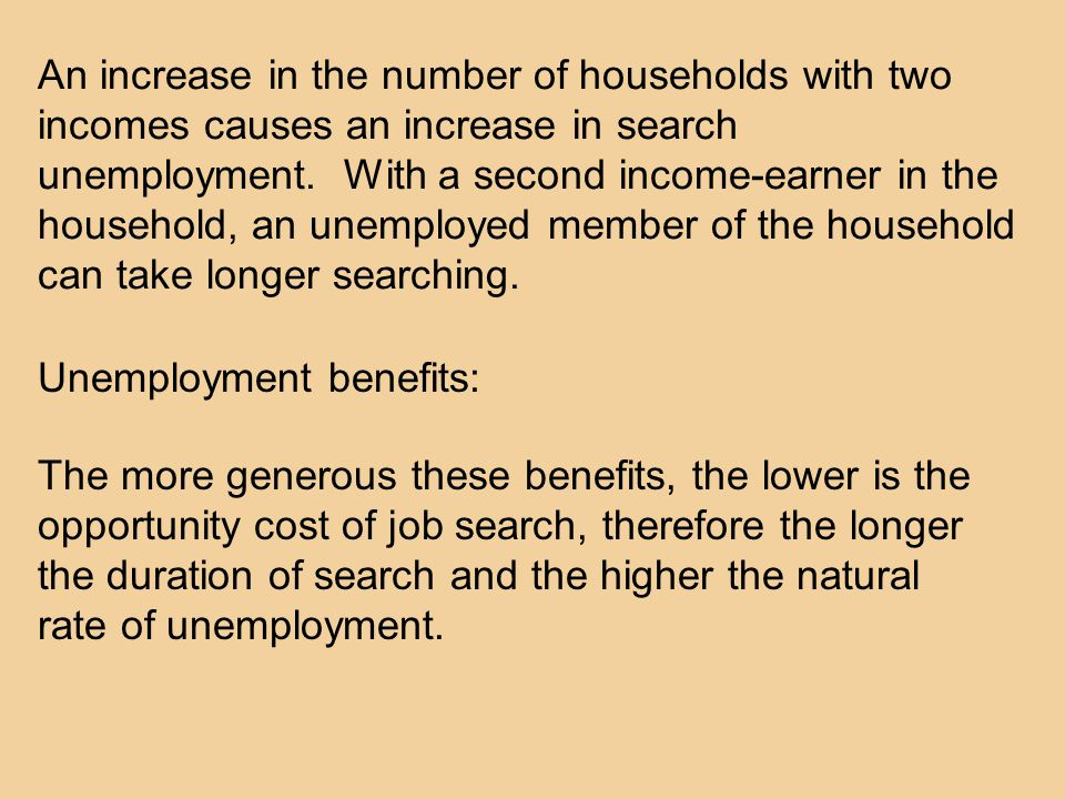 An increase in the number of households with two incomes causes an increase in search unemployment.