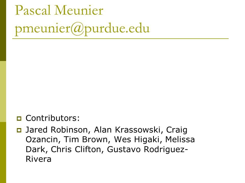 Pascal Meunier pmeunier@purdue.edu  Contributors:  Jared Robinson, Alan Krassowski, Craig Ozancin, Tim Brown, Wes Higaki, Melissa Dark, Chris Clifton, Gustavo Rodriguez- Rivera