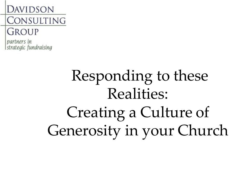 Responding to these Realities: Creating a Culture of Generosity in your Church