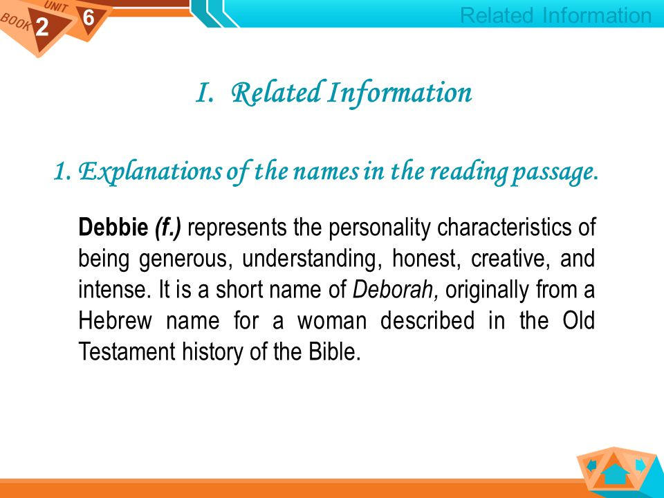 2 6 I.Related Information 1. Explanations of the names in the reading passage.