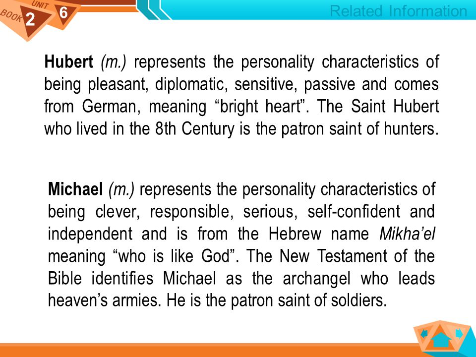 2 6 Hubert (m.) represents the personality characteristics of being pleasant, diplomatic, sensitive, passive and comes from German, meaning bright heart .
