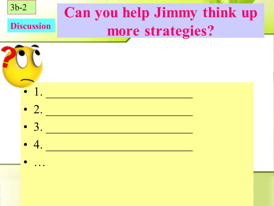 How did Jimmy solve his problem. 3b-1 Problem Solutions Result 2.