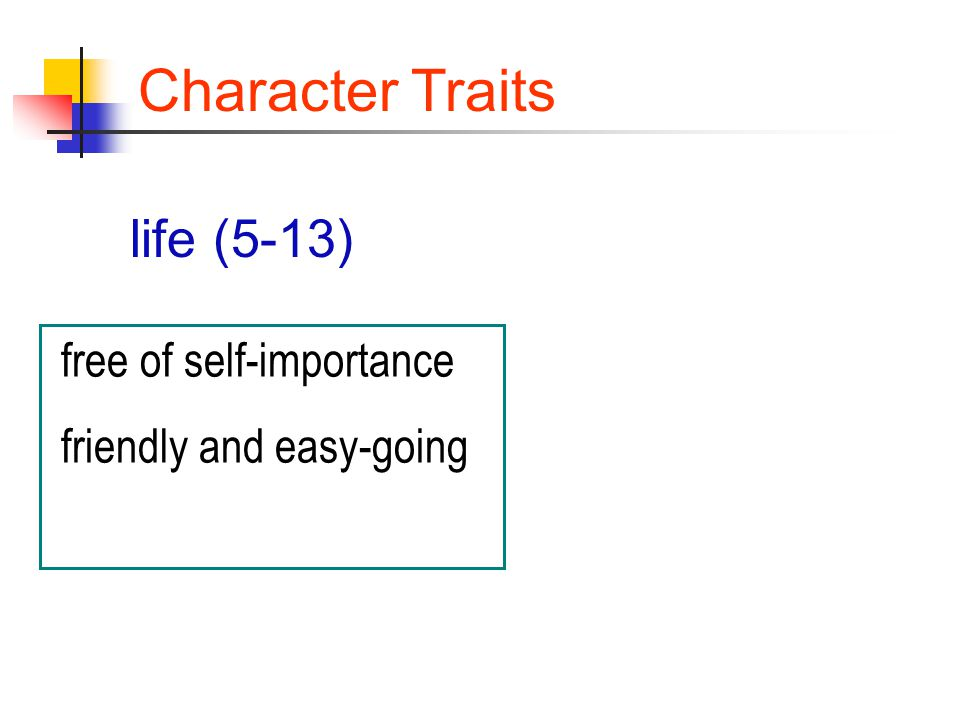 free of self-importance friendly and easy-going Character Traits life (5-13)