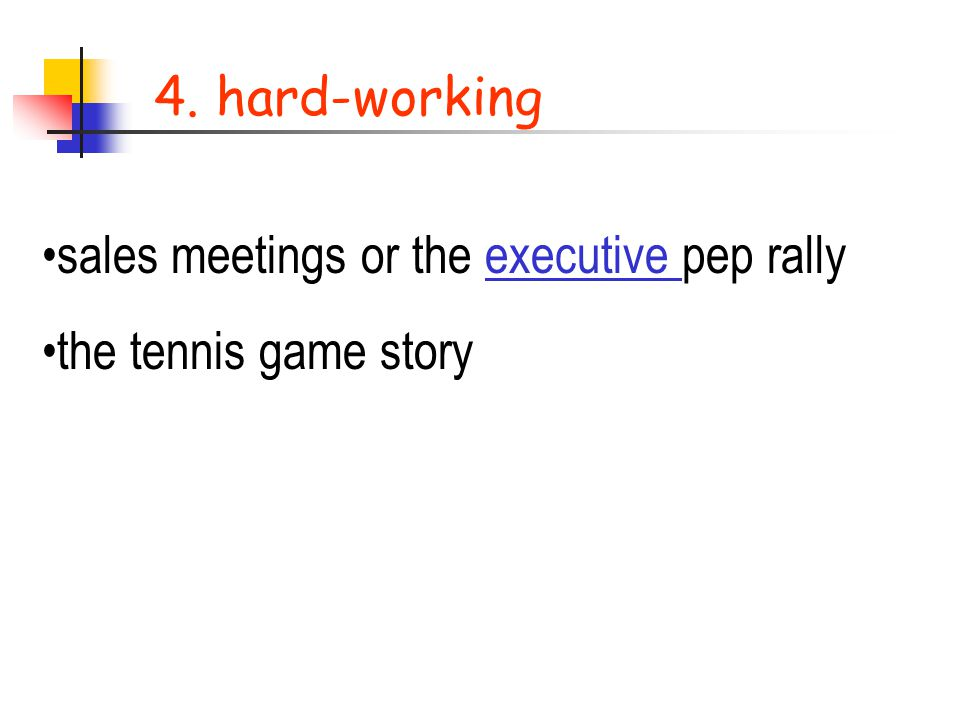 4. hard-working sales meetings or the executive pep rally the tennis game story
