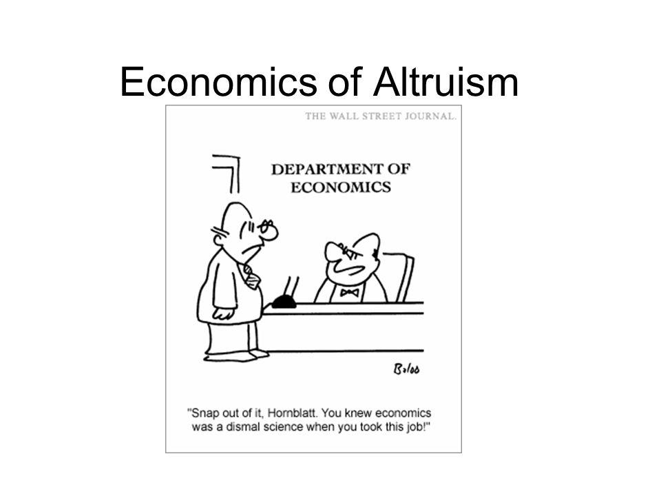 Economics of Altruism