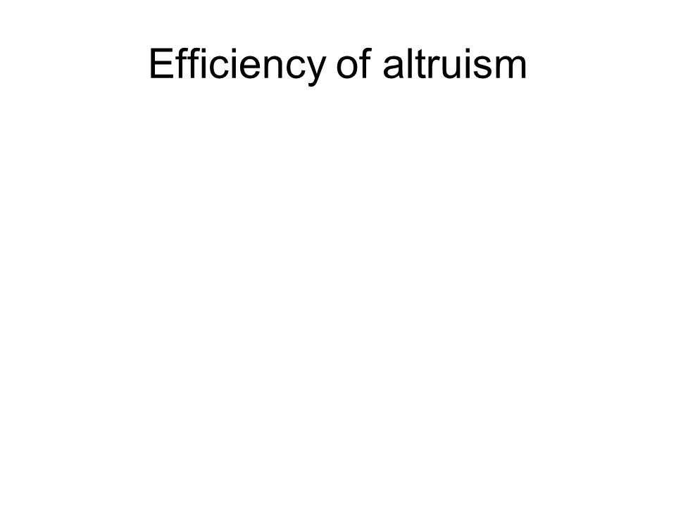 Efficiency of altruism