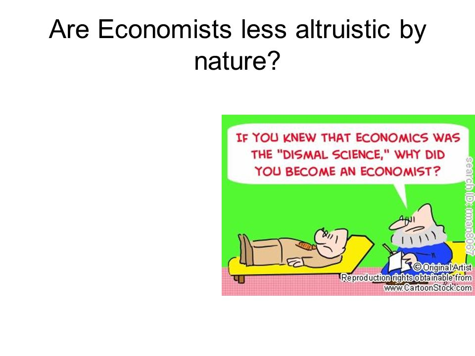 Are Economists less altruistic by nature