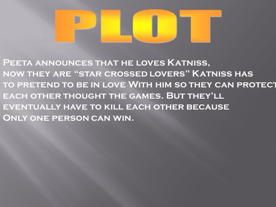 When only Peeta and katniss are left,they debate Weather who should die.