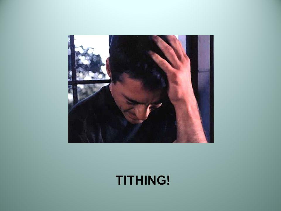 TITHING!