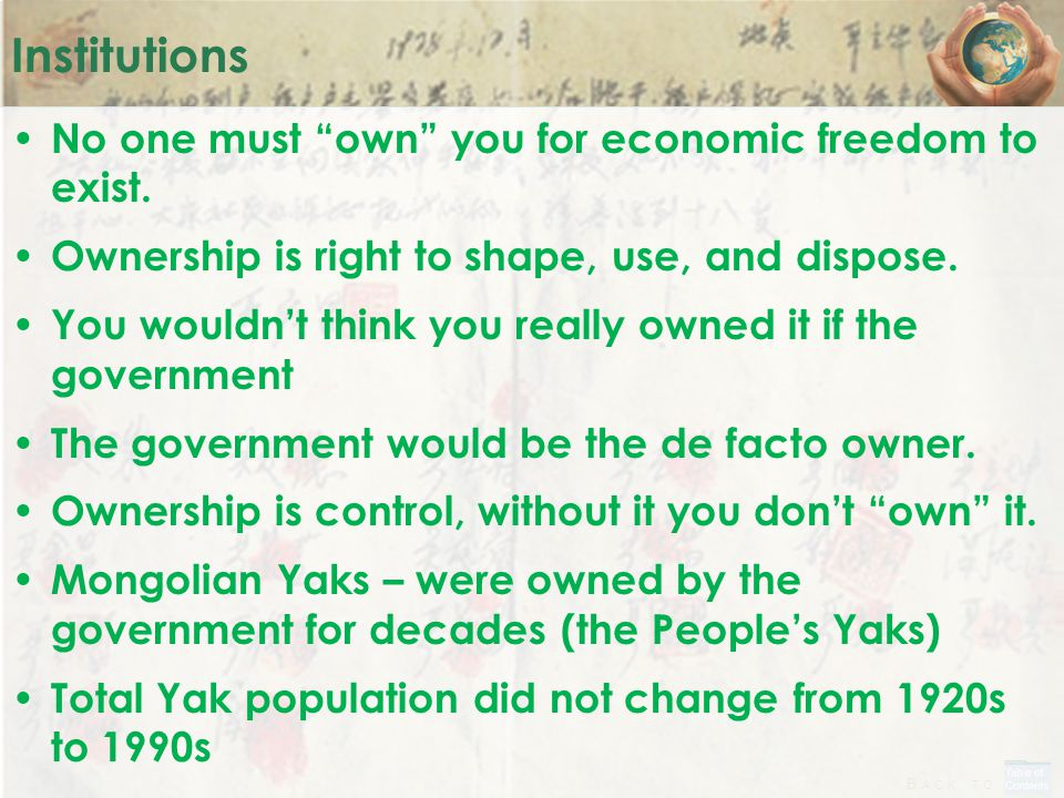 "B ACK TO Institutions No one must ""own"" you for economic freedom to exist. Ownership is right to shape, use, and dispose. You wouldn't think you reall"