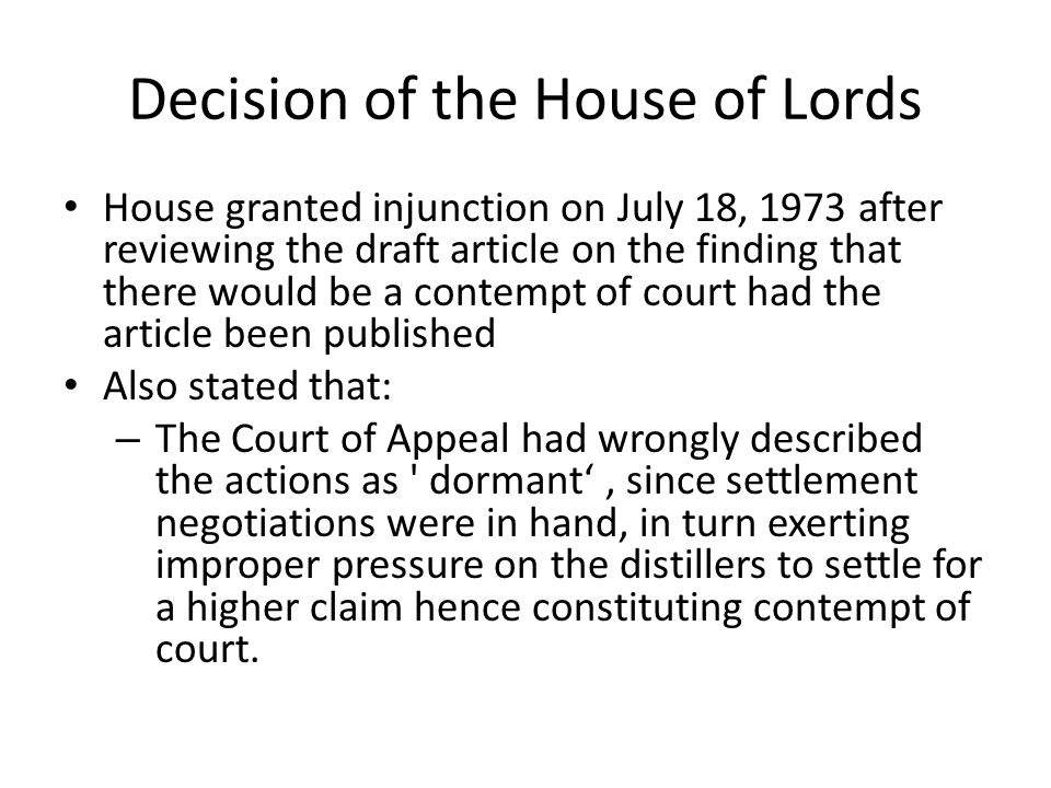 Decision of the House of Lords House granted injunction on July 18, 1973 after reviewing the draft article on the finding that there would be a contem
