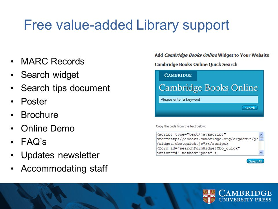 Free value-added Library support MARC Records Search widget Search tips document Poster Brochure Online Demo FAQ's Updates newsletter Accommodating st