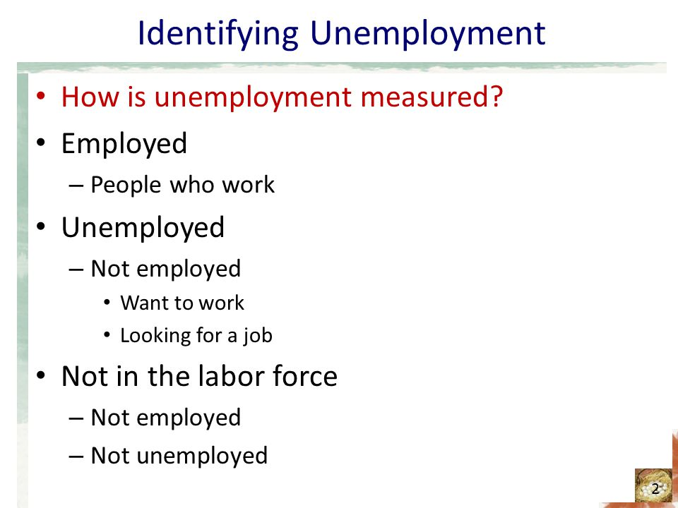 Identifying Unemployment How is unemployment measured.