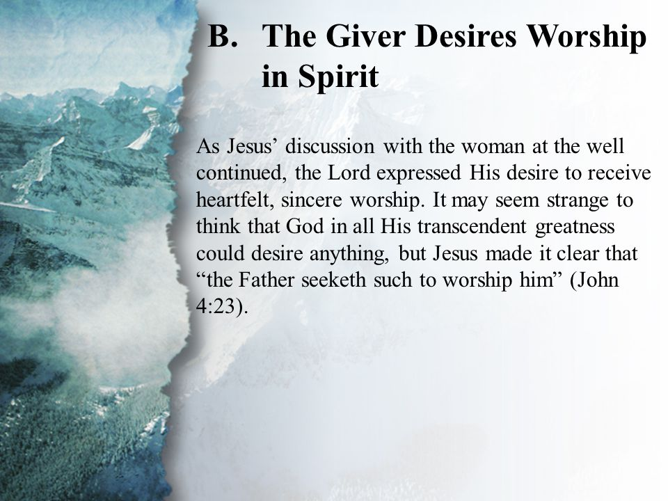 III. The Giver Desires...