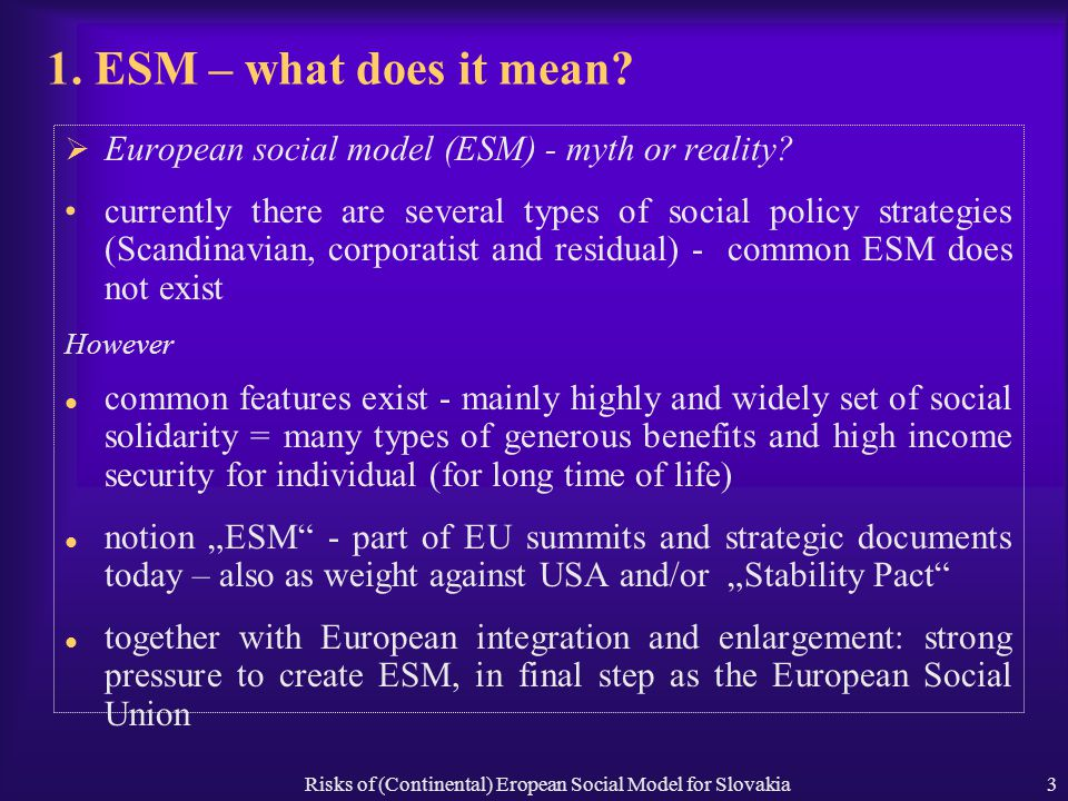Risks of (Continental) Eropean Social Model for Slovakia3 1.