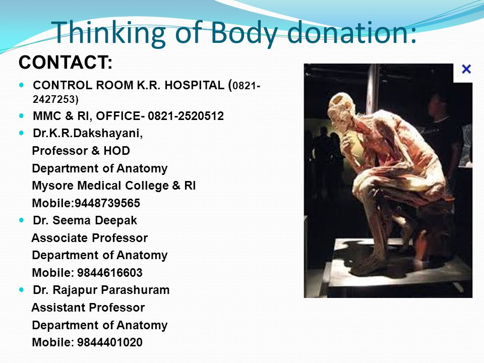 Thinking of Body donation: CONTACT: CONTROL ROOM K.R.