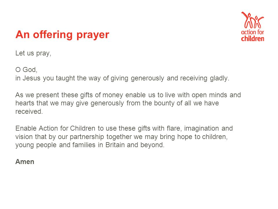 A prayer for Action for Children Sunday Gracious God, We thank you for men and women of vision who inspired Methodists in the nineteenth century to address the needs of neglected children.