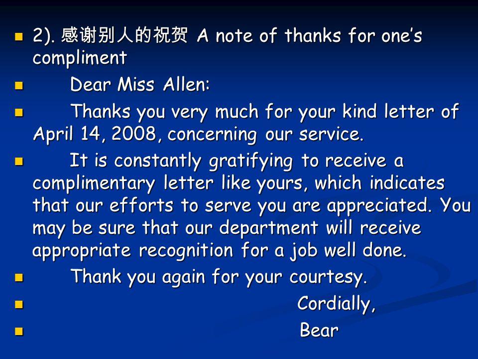 2). 感谢别人的祝贺 A note of thanks for one's compliment 2). 感谢别人的祝贺 A note of thanks for one's compliment Dear Miss Allen: Dear Miss Allen: Thanks you very