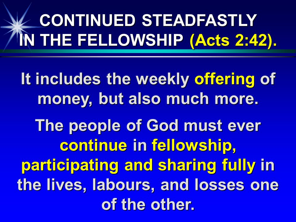It includes the weekly offering of money, but also much more.