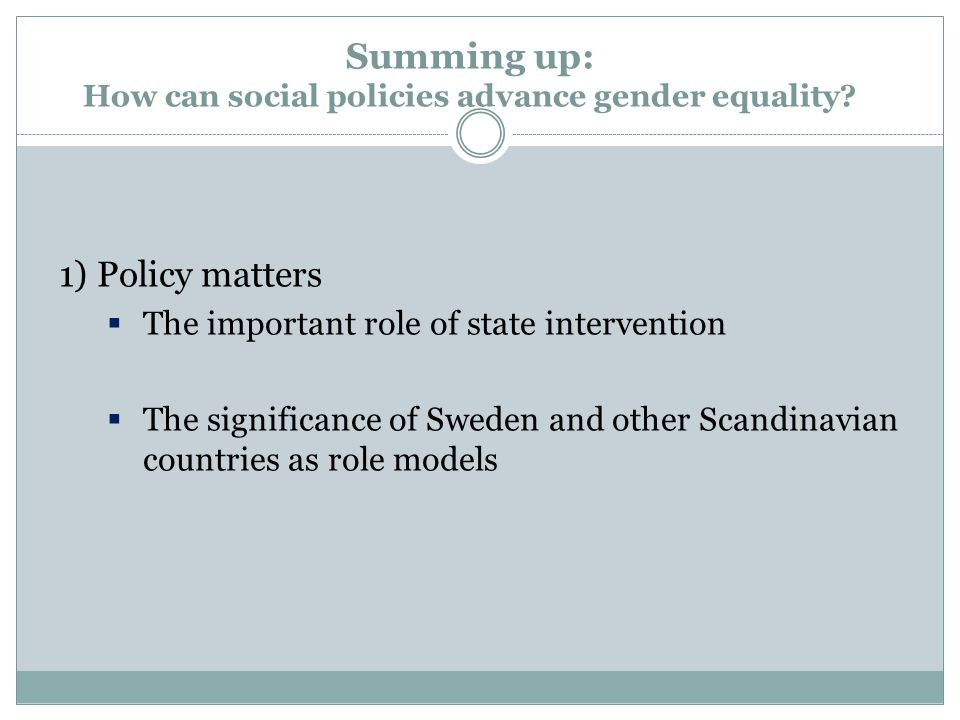 Summing up: How can social policies advance gender equality.