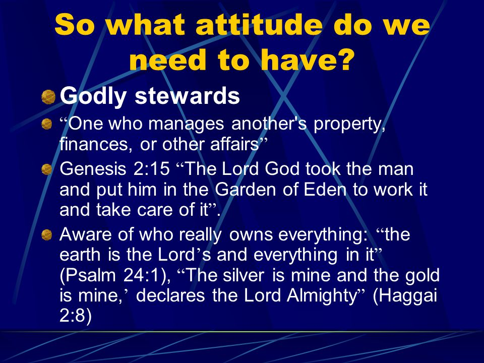 So what attitude do we need to have.