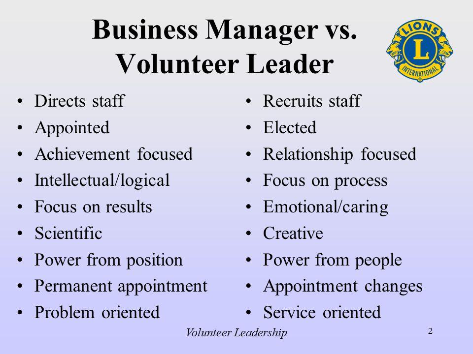 Volunteer Leadership 2 Business Manager vs.