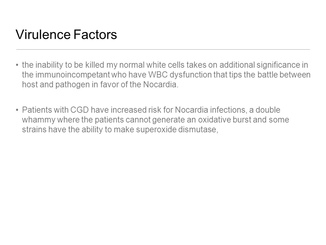 Virulence Factors there are species tissue tropism s: N.
