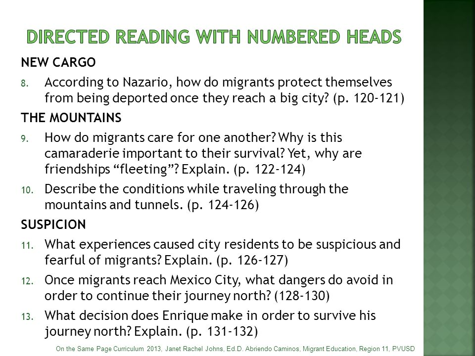 NEW CARGO 8. According to Nazario, how do migrants protect themselves from being deported once they reach a big city? (p. 120-121) THE MOUNTAINS 9. Ho