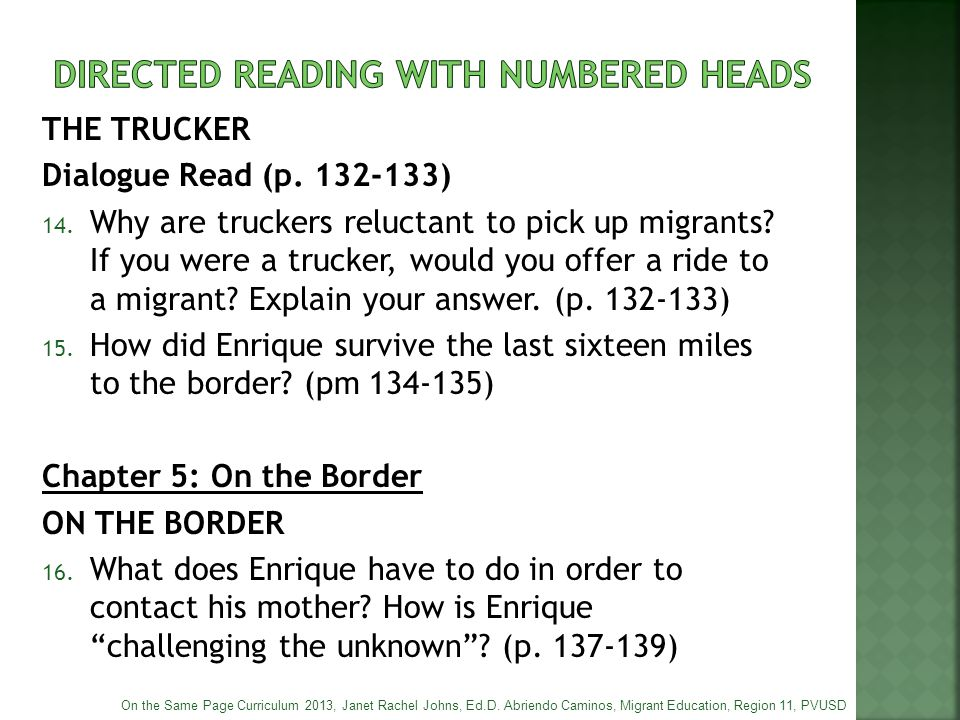 THE TRUCKER Dialogue Read (p. 132-133) 14. Why are truckers reluctant to pick up migrants? If you were a trucker, would you offer a ride to a migrant?