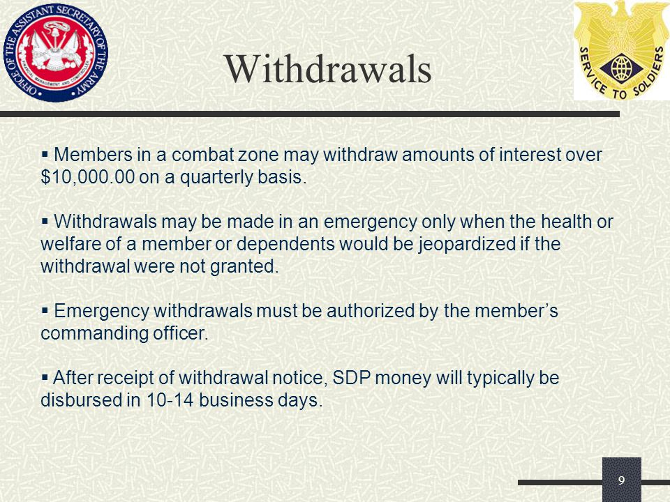 Withdrawal Procedures Withdrawal requests may be:  E-mailed to CCLSDP@dfas.mil (the SDP mailbox)  Faxed to (216) 522-5060 or DSN 580-5060  Done through myPay 10