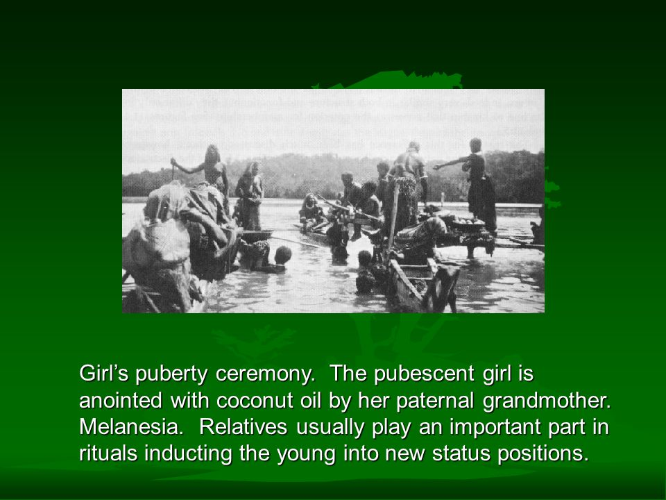 Girl's puberty ceremony.