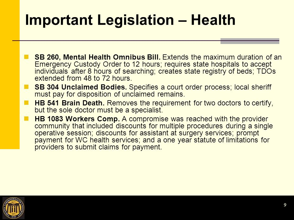 9 Important Legislation – Health SB 260, Mental Health Omnibus Bill.
