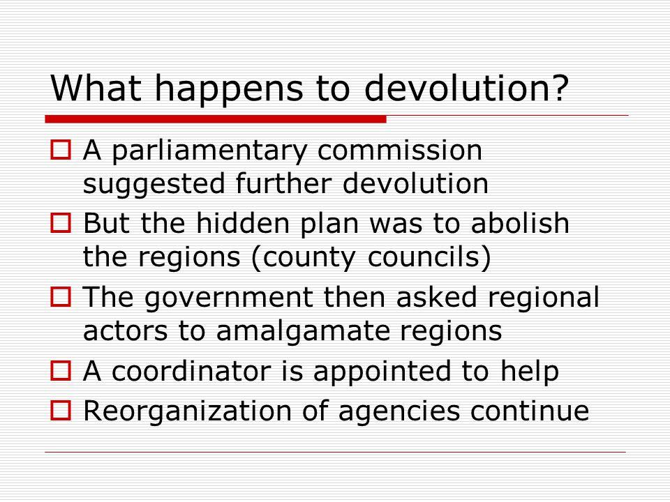 What happens to devolution.